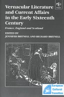 Vernacular Literature and Current Affairs in the Early Sixteenth Century