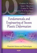 Fundamentals and Engineering of Severe Plastic Deformation Book