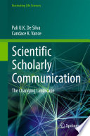 Scientific Scholarly Communication