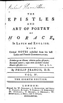 A Poetical Translation of the Works of Horace: The epistles and Art of poetry of Horace