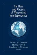 The Uses and Abuses of Weaponized Interdependence Pdf/ePub eBook