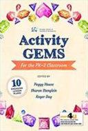 Activity Gems for the PK 2 Classroom
