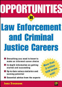 Opportunities in Law Enforcement and Criminal Justice Careers