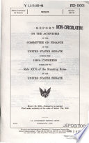 Report on the Activities of the Committee on Finance of the United States Senate During the     Congress Pursuant to Rule XXVI of the Standing Rules of the United States Senate