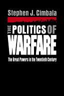 The Politics of Warfare