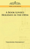 A Book-Lover's Holidays in the Open Pdf/ePub eBook