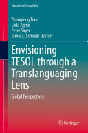 Envisioning TESOL through a Translanguaging Lens