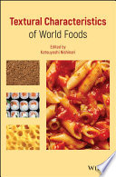 Textural Characteristics of World Foods Book