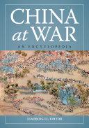 China at War  An Encyclopedia