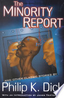 link to The minority report : and other classic stories in the TCC library catalog