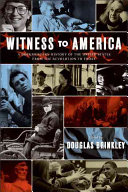 Witness to America: A Documentary History of the United States from ...