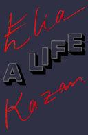 Pdf Elia Kazan: A Life