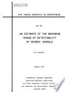 An Estimate of the Maximum Range of Detectability of Seismic Signals