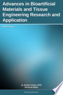 Advances in Bioartificial Materials and Tissue Engineering Research and Application  2012 Edition