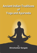 Ancinet Indian Traditions Of Yoga And Ayurveda