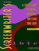 The Screenwriter s Bible