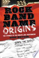 Rock Band Name Origins