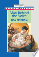 Man Behind The Voice  Mills   Boon American Romance