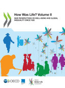 How Was Life  Volume II New Perspectives on Well being and Global Inequality since 1820