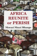 Africa Reunite or Perish