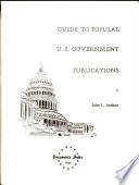 Guide to Popular U  S  Government Publications