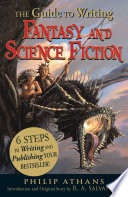 The Guide to Writing Fantasy and Science Fiction