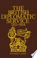 The British Diplomatic Service, 1815-1914