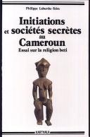 Initiations et sociétés secrètes au Cameroun