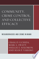 Community  Crime Control  and Collective Efficacy