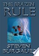 The Brazen Rule