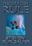 The Brazen Rule ebook
