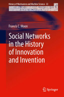 Social Networks in the History of Innovation and Invention