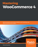 Mastering WooCommerce 4