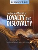 A Leader's Manual on Loyalty and Disloyalty Pdf/ePub eBook