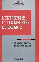 L'entreprise et les libertés du salarié