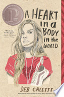A Heart in a Body in the World Deb Caletti Cover