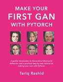 Make Your First GAN With PyTorch