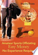 Amateur Sports Officiating Easy Money-No Experience Required