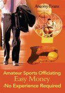 Amateur Sports Officiating Easy Money No Experience Required