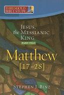 Jesus  the Messianic King  Part Two Matthew 17 28