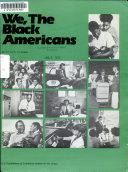 We, the Black Americans
