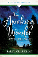 The Awaking Wonder Experience