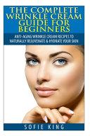 Wrinkle Cream Guide for Beginners
