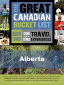 The Great Canadian Bucket List     Alberta