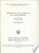 Statistical Theory of Extreme Values and Some Practical Applications