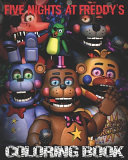 Five Nights at Freddy s Coloring Book