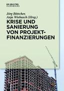 Krise und Sanierung von Projektfinanzierungen