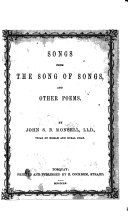 Songs from the Song of Songs  and other poems  By John S  B  Monsell