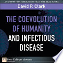 The Coevolution of Humanity and Infectious Disease