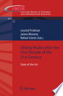 Sliding Modes after the first Decade of the 21st Century Book